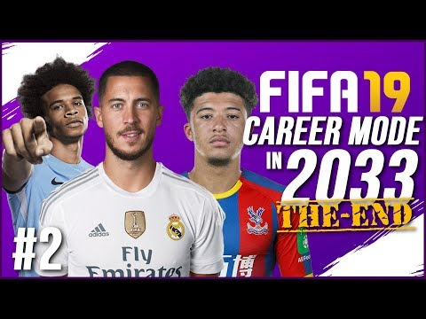 THE END OF FIFA 19 CAREER MODE (2033) | HAZARD TO REAL? GLITCH PLAYERS!