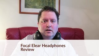 Focal Elear Headphones Review - Audio Nirvana