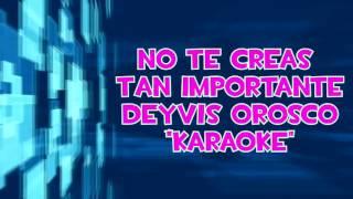 No te creas tan importante karaoke