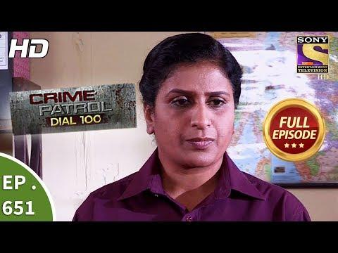 Crime Patrol Dial 100 - क्राइम पेट्रोल - Ep 651 - Full Episode - 13th November, 2017