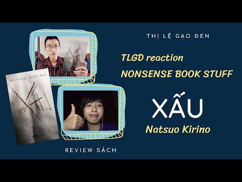 [BOOK REVIEW] - REACTION NONSENSE BOOK STUFF - Cảm nghĩ của mình về XẤU - NATSUO KIRINO