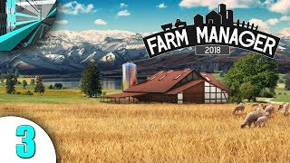 MetalCanyon Plays Farm Manager 2018 (part 3 - Tractor!)