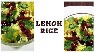 How to Make Lemon Rice | Quick Lunch | Easy Lunch Box Recipe