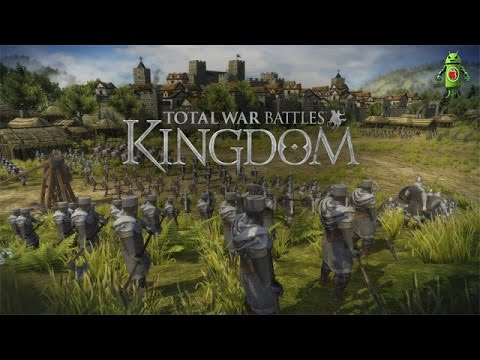 Total War Battles: KINGDOM (iOS/Android) Gameplay HD