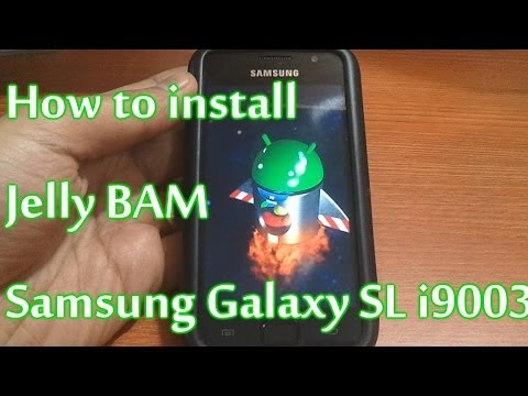 How to install Jelly Bam on Samsung Galaxy SL i9003 - Re-upload