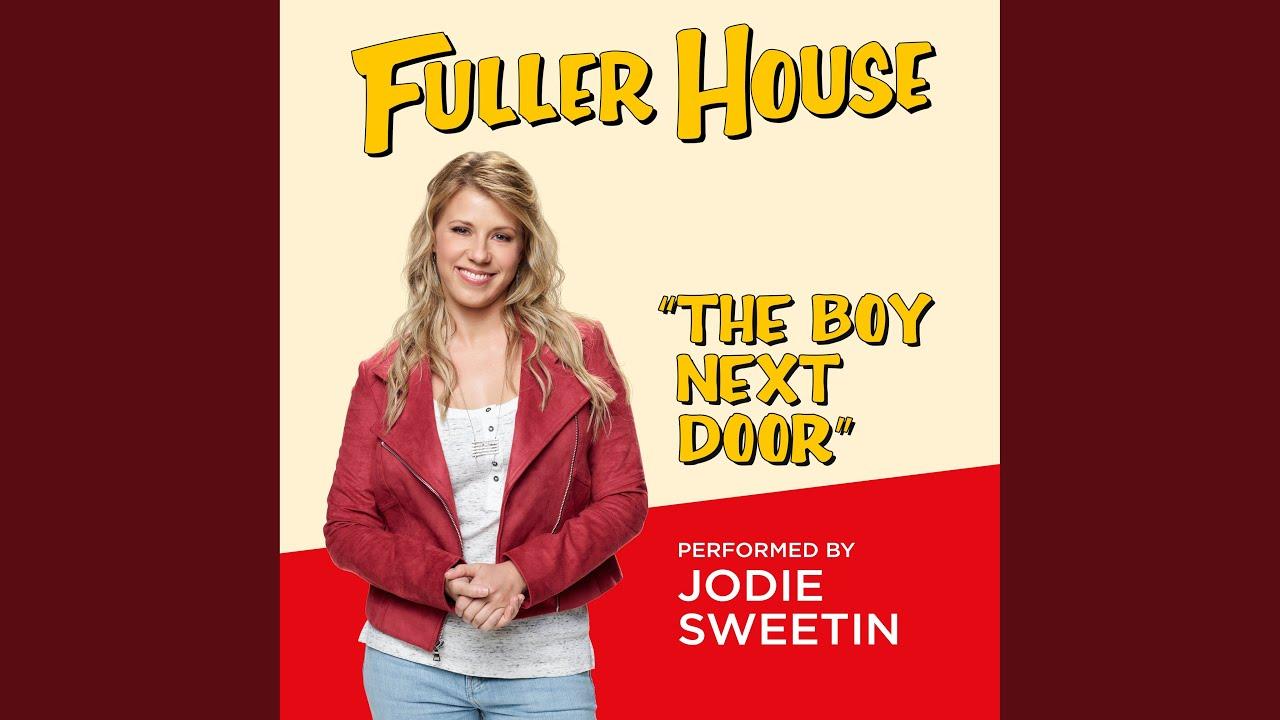 """The Boy Next Door (from """"Fuller House"""")"""