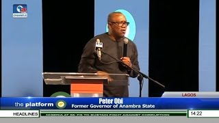 The Platform 2016: Peter Obi Speaks On Developing Nigeria Pt 3