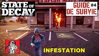 ☣ State of decay | Le guide de survie #4 Infestation