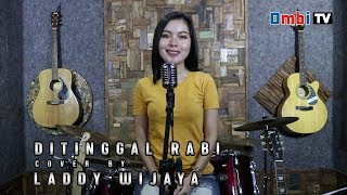 Ditinggal rabi cover by Laddy wijaya