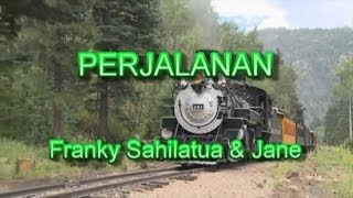 Download lagu PERJALANAN - Franky Sahilatua & Jane