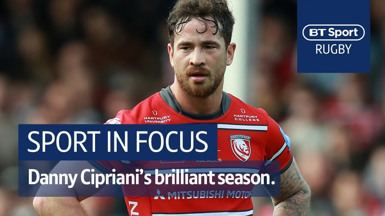 Danny Cipriani's superb season at Gloucester | Sport In Focus | Highlights and interviews