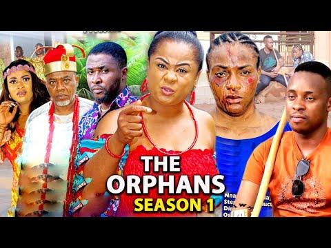 Download THE ORPHANS SEASON 1 (Trending  New Movie Full HD)Uju Okoli 2021 Latest Nigerian New Nollywood Movie
