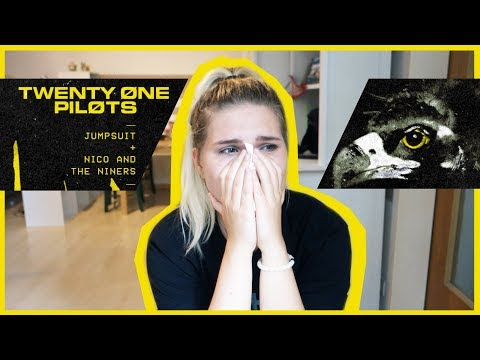 Reacting to JUMPSUIT & NICO AND THE NINERS   TWENTY ONE PILOTS