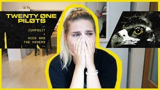 Reacting to JUMPSUIT & NICO AND THE NINERS | TWENTY ONE PILOTS