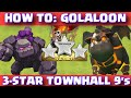 Clash Of Clans How To GoLaLoon/GoLavaLoon 3-Star Clan War Attack Strategy | TH9 3-Star Attacks