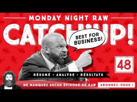 Catch'up #48 : Raw du 27 mars 2017 - Résumé, Résultats & Analyse