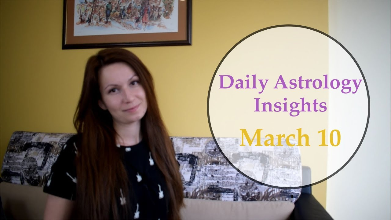 Daily Horoscope: March 10 | Sun quintile Saturn