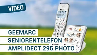Produktvideo zu Seniorentelefon Geemarc AmpliDECT 295 Photo