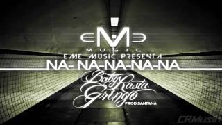Baby Rasta & Gringo - Na Na Na Na Na (Prod. by Santana) [HD]