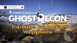 Ghost Recon: Wildlands | Easy C4/Mine & Mortar Trophies