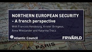 Northern European Security - A French Perspective