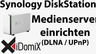 Synology DiskStation Medienserver einrichten (DLNA UPnP)