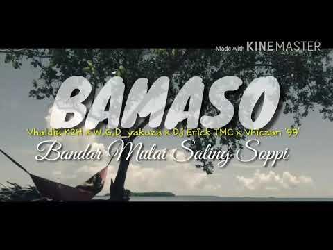 BAMASO - Vhaldie K2H x W.G.D_yakuza x Dj Erick TMC x Vhiczan '99' .( KINEMASTER ) 2018