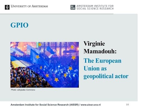 Virginie Mamadouh  - The European Union as geopolitical actor