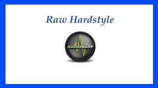 (Raw Hardstyle) Phuture Noize - Edge of Glory [Audiosurf]