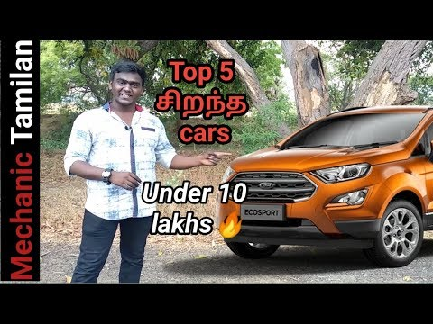 Top 5 cars under 10 lakhs in India | Tamil | Mechanic Tamilan 🔥🔥
