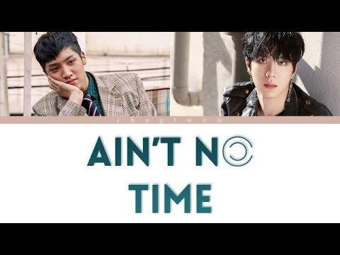 김동한 (Kim Dong Han) - Ain't No Time (Feat. Wooseok of PENTAGON) (Color Coded Lyrics Han|Rom|Eng)