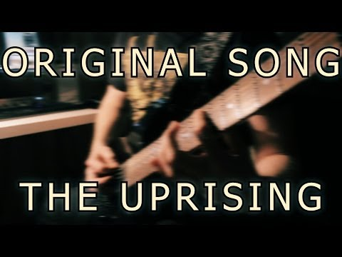Original Song - The Uprising [Metal, Djent, Melodeath, Metalcore]