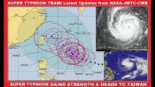 🔴 LIVE SUPER TYPHOON TRAMI Latest Updates 9/25 from NASA - JTWC - CWB heading to Taiwan !