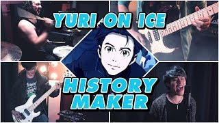 Yuri on Ice!!! - History Maker (ROCK VERSION!)