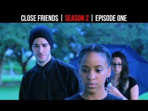 Close Friends  Episode 1 | Season 2 | 01 of 12
