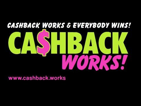 CashBack Works & Everybody Wins!