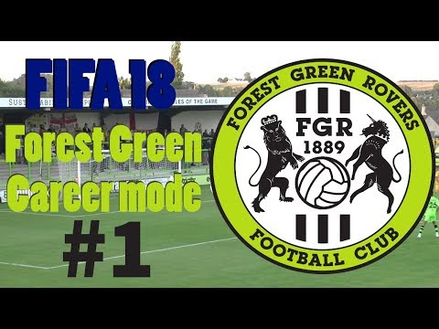 Fifa 18 - Forest Green Career Mode Part 1 - Back To The Old Style