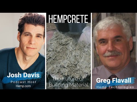 Hempcrete and Hemp Building Materials-The Hemp podcast From Hemp.com -Episode 1