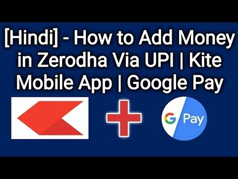 Download Google Tez In Zerodha Kite Add Fund Free Google Pay Hindi