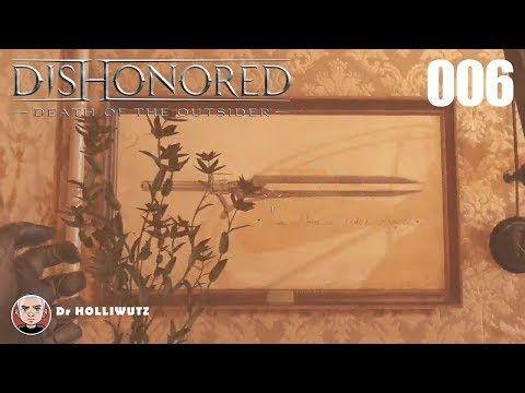 Dishonored #006 - Ivan Jacobis Büro [PS4] Let's Play Dishonored: Tod des Outsiders