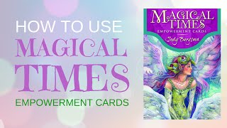 How To Use Magical Times Empowerment Cards