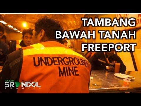 TAMBANG BAWAH TANAH PT FREEPORT (Grasberg's Underground Mine DOZ)