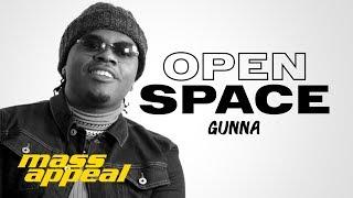 Open Space: Gunna