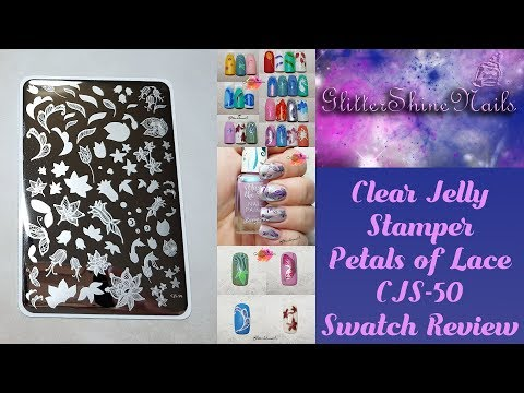 Clear Jelly Stamper Stamping Plate Swatch Review CJS-50 Petal Of Lace