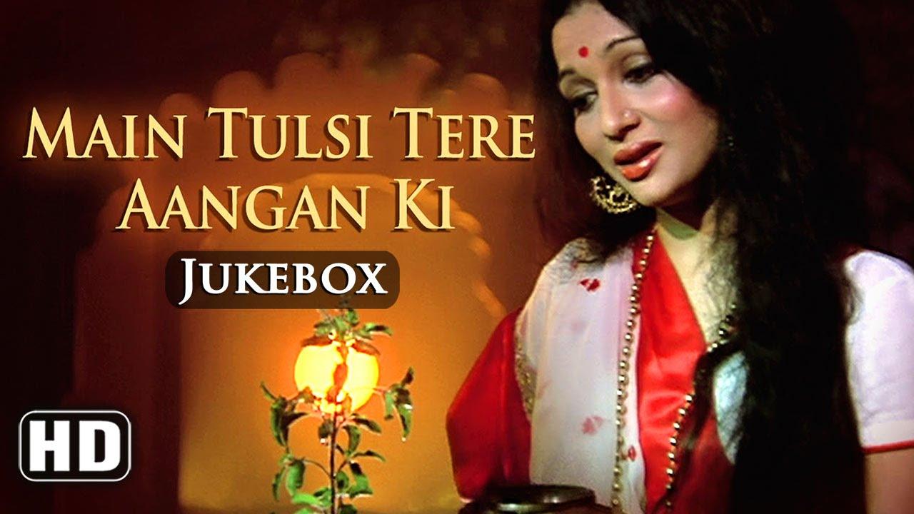 Download All Songs Of Main Tulsi Tere Aangan Ki {HD} -  Vinod Khanna - Asha Parekh - Nutan - Hindi Songs