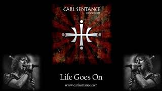 Life Goes On - Carl Sentance