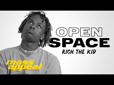 Open Space: Rich The Kid