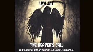 Lew Jay - The Reaper's Call