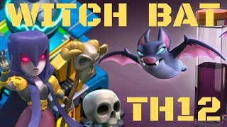 Bat slap witch th12 3 star attacks strategy 2019 Clash of Clans ( bat slap attack strategy ) coc