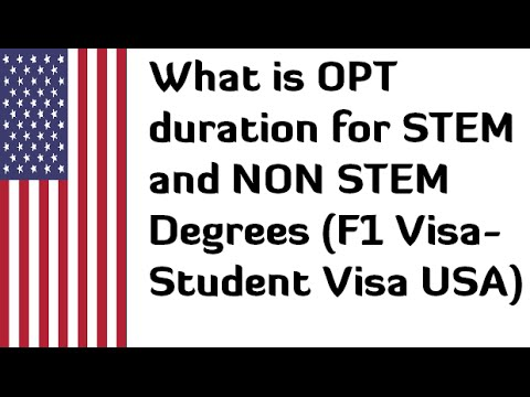What is OPT duration for STEM and NON STEM Degrees in USA for F1 Visa (Student Visa)
